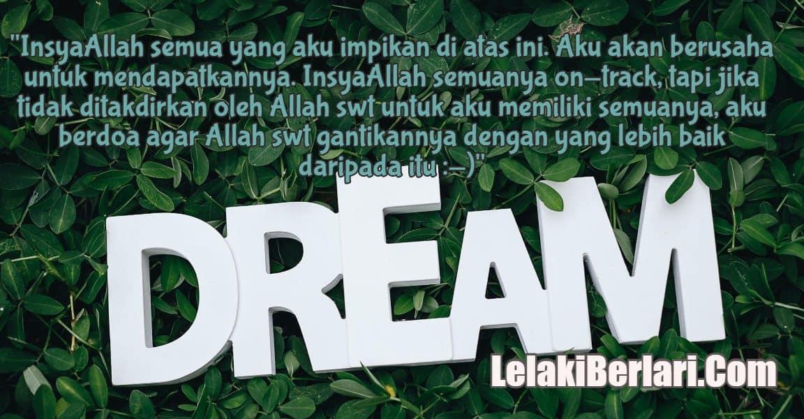 Diari 206 : Ramadhan Series – Impian Khai